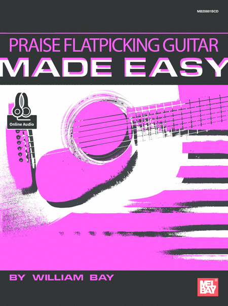 Praise Flatpicking Guitar Made Easy