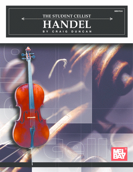 The Student Cellist: Handel