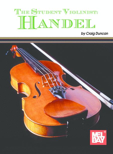 The Student Violinist: Handel