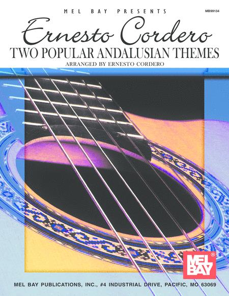 Ernesto Cordero - Two Popular Andalusian Themes