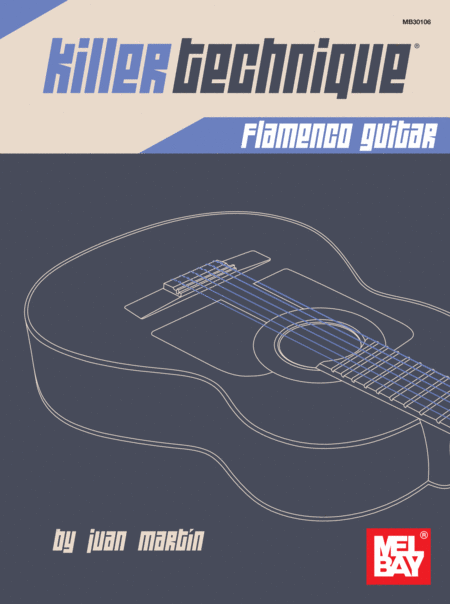 Killer Technique: Flamenco Guitar