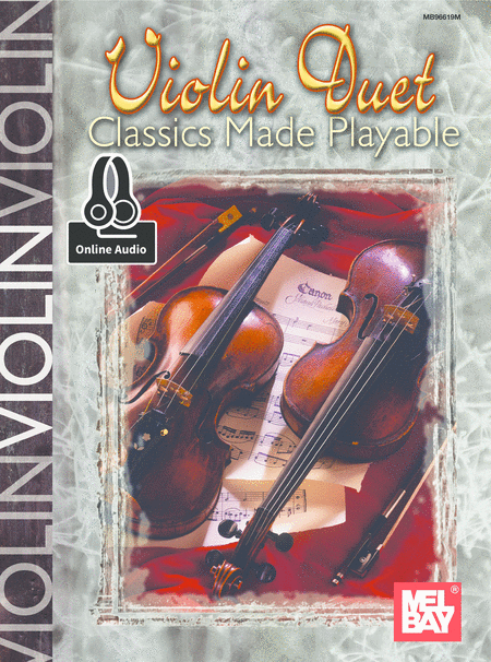 Violin Duet Classics Made Playable