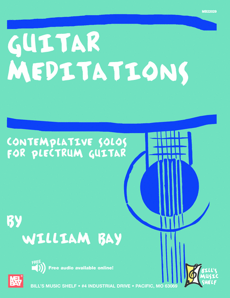 Guitar Meditations - Contemplative Solos