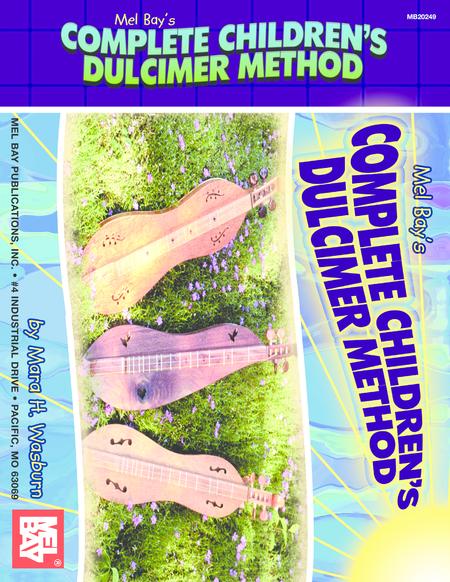 Complete Children's Dulcimer Method