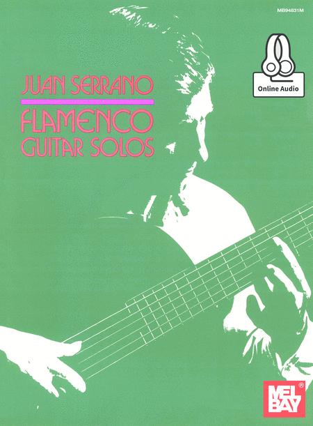 Juan Serrano - Flamenco Guitar Solos