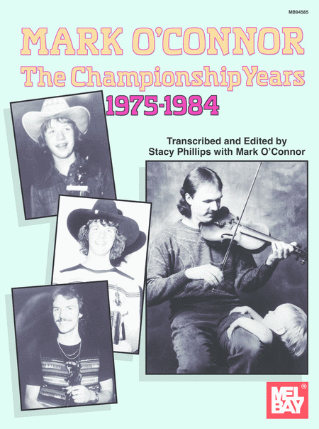 Mark O'Connor - The Championship Years 1975-1984