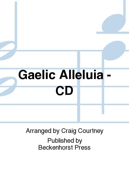 Gaelic Alleluia - CD