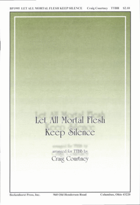 Let All Mortal Flesh Keep Silence (TTBB)