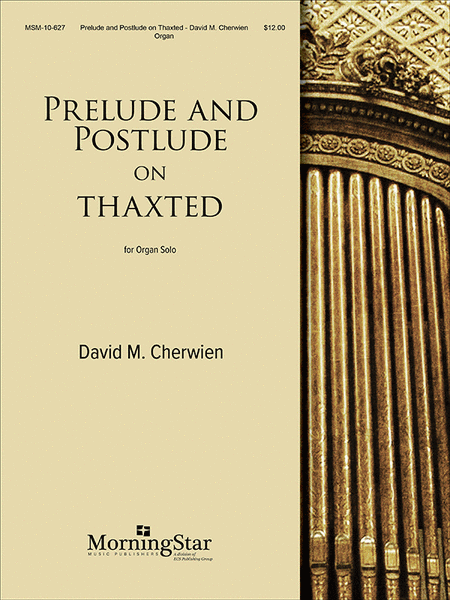 Prelude and Postlude on THAXTED