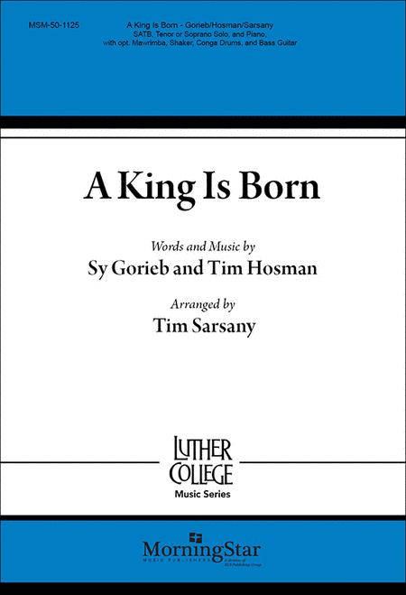A King Is Born (Choral Score)