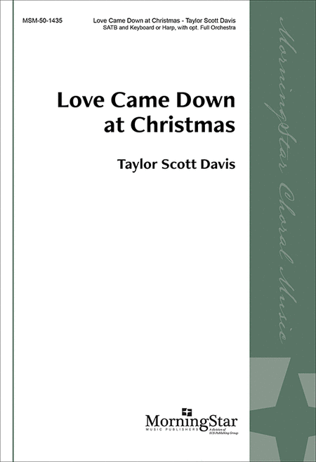 Love Came Down at Christmas (Choral Score)