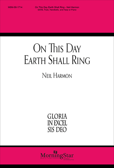 On This Day Earth Shall Ring (Choral Score)