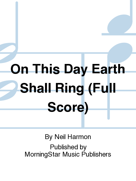 On This Day Earth Shall Ring Neil Harmon