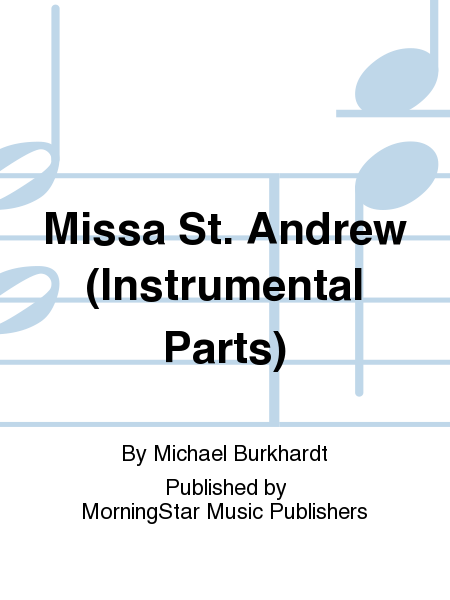 Missa St. Andrew (Instrumental Parts)