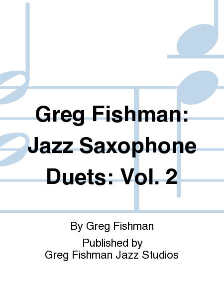 Greg Fishman: Jazz Saxophone Duets: Vol. 2