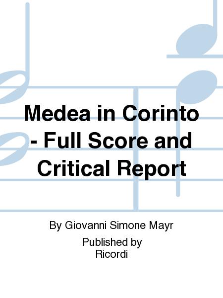 Medea in Corinto - Full Score and Critical Report