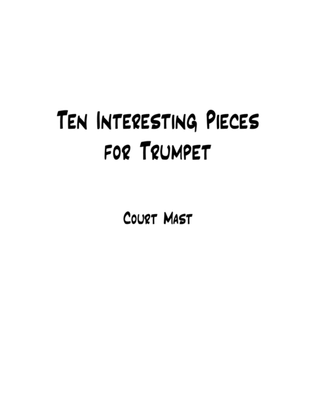 Ten Interesting Pieces for Trumpet