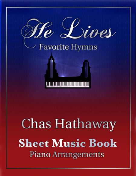 He Lives: Favorite Hymns Sheet Music Book