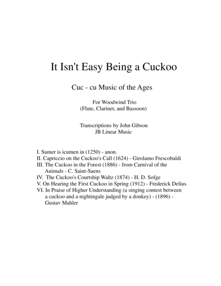 It Isn't Easy Being a Cuckoo for flute, clarinet, and bassoon trio