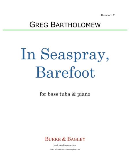 In Seaspray, Barefoot (tuba & piano)