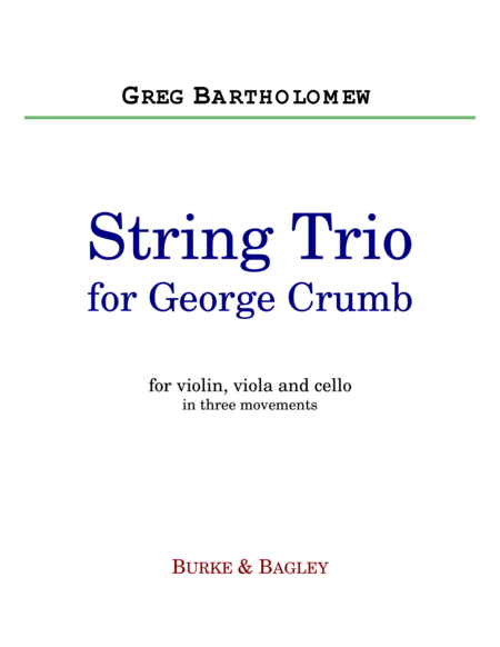 String Trio for George Crumb