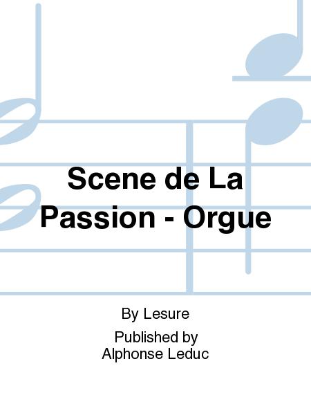 Scene de La Passion - Orgue