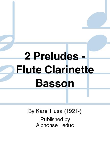 2 Preludes - Flute Clarinette Basson