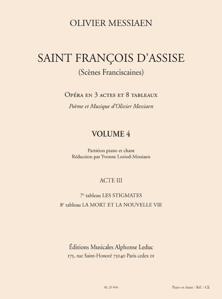 Saint Francois D'Assise - Acte 3/Tableaux 7-8/Volume 4/Chant et Piano