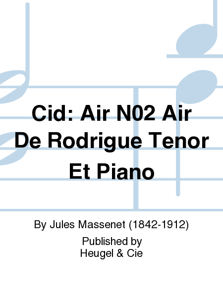 Cid: Air N02 Air De Rodrigue Tenor Et Piano