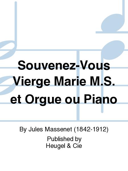 Souvenez-Vous Vierge Marie M.S. et Orgue ou Piano