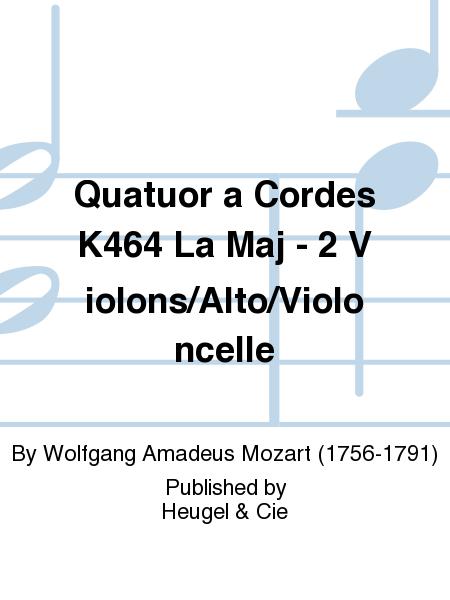 Quatuor a Cordes K464 La Maj - 2 Violons/Alto/Violoncelle