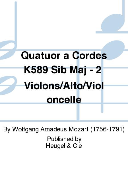 Quatuor a Cordes K589 Sib Maj - 2 Violons/Alto/Violoncelle