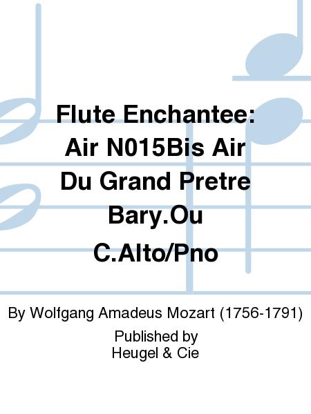 Flute Enchantee: Air N015Bis Air Du Grand Pretre Bary.Ou C.Alto/Pno