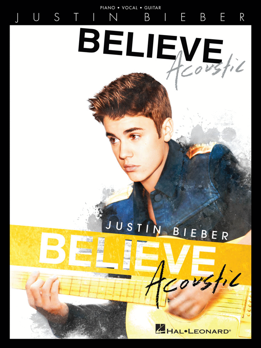 Justin Bieber - Believe: Acoustic