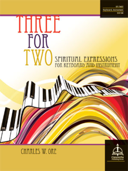 Three for Two: Spiritual Expressions for Keyboard & Instrument