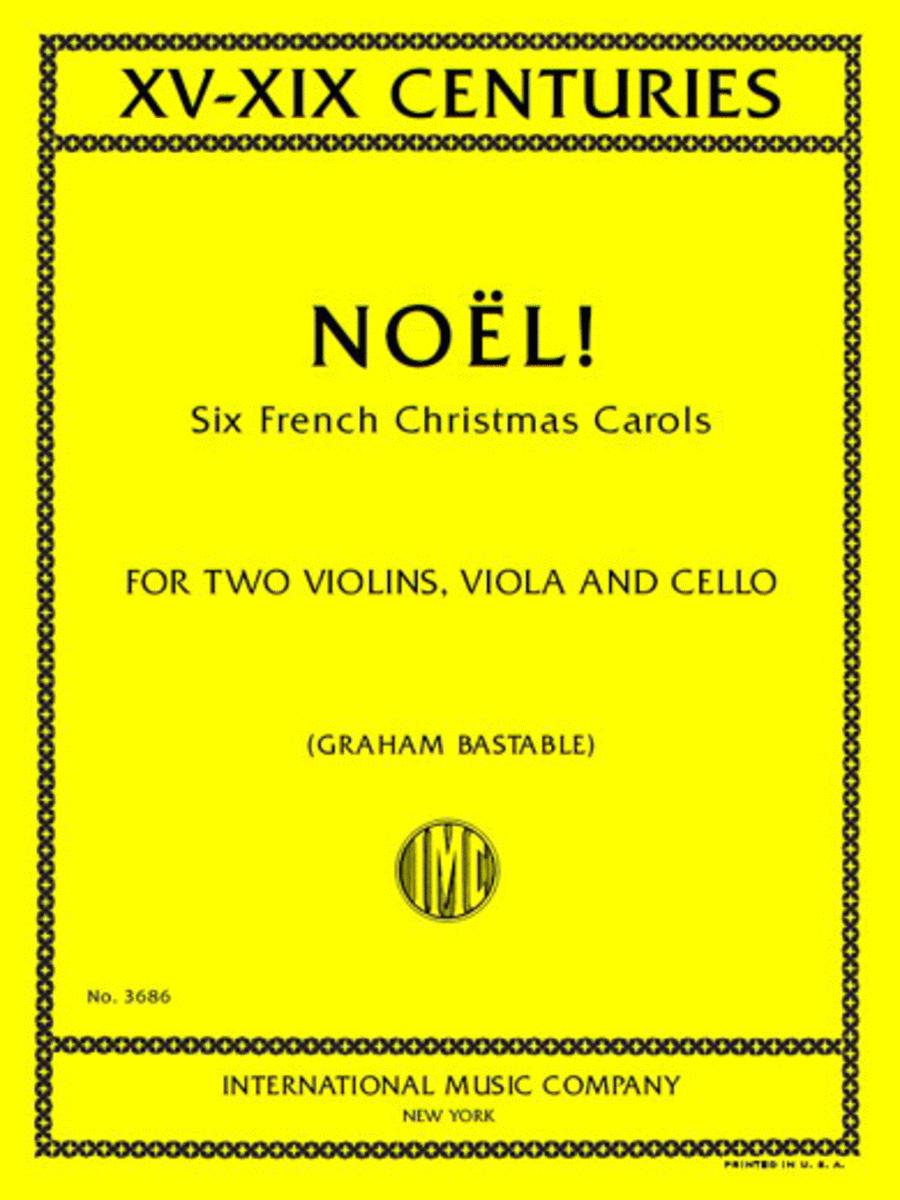 Noel! Six French Christmas Carols