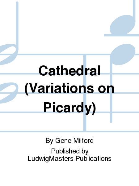 Cathedral (Variations on Picardy)
