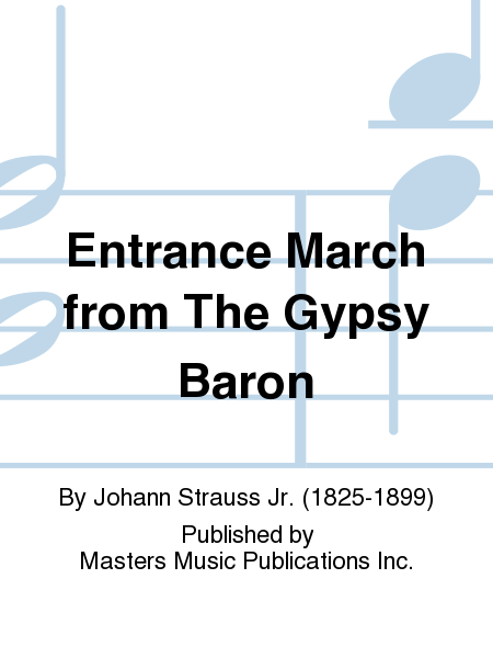 Entrance March from The Gypsy Baron