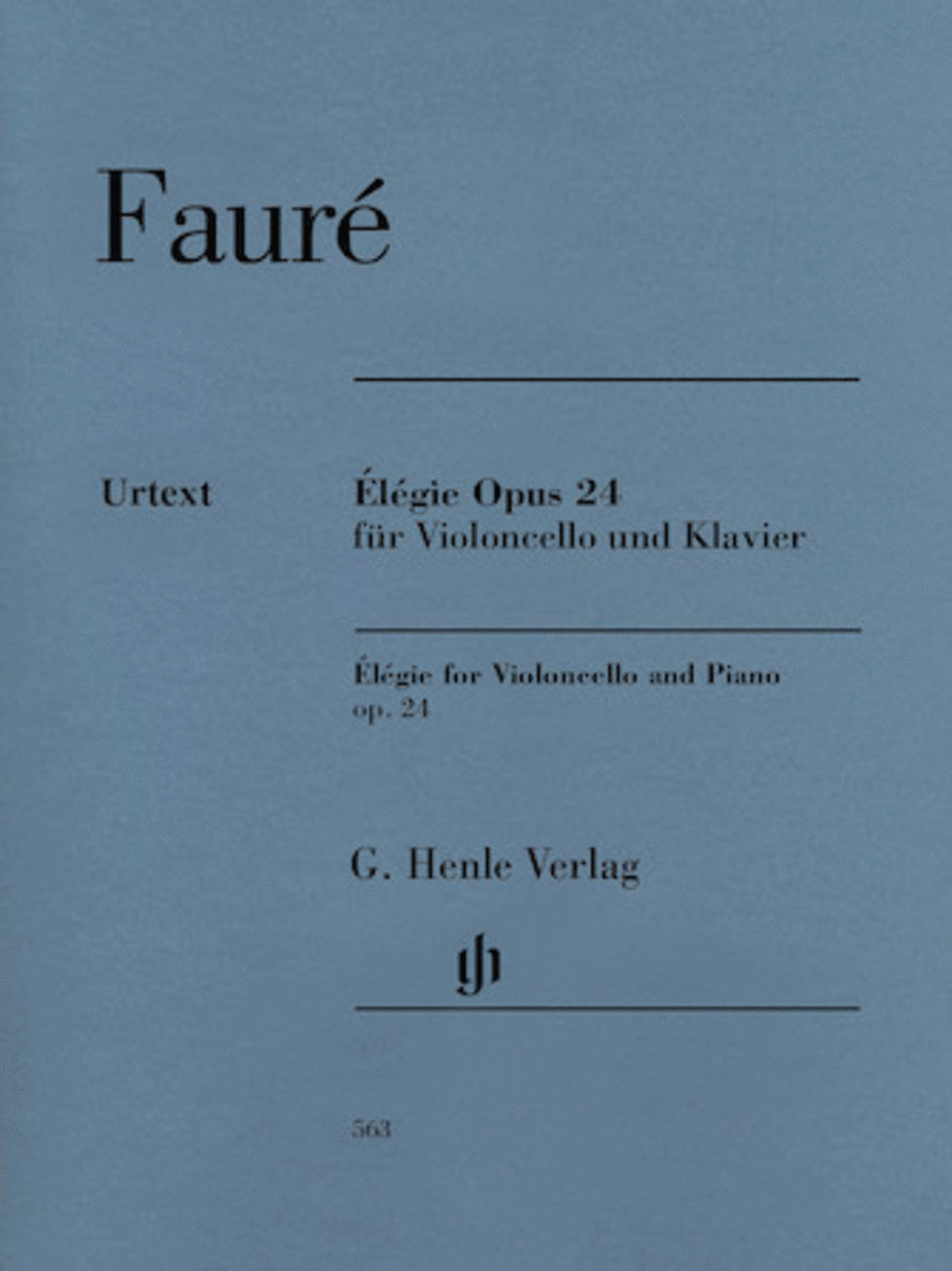Gabriel Faure - Elegie for Violoncello and Piano, Op. 24