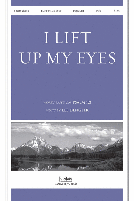 I Lift Up My Eyes