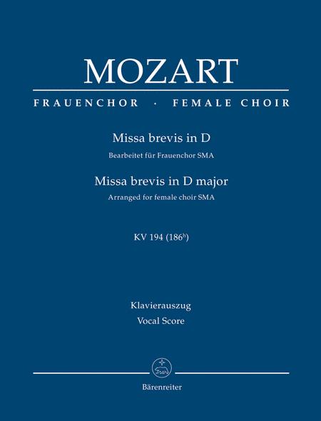 Missa brevis D major K. 194 (186h) (Arranged for female choir (SMA))
