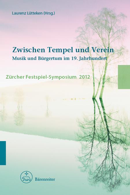 Zwischen Tempel und Verein Musik und Burgertum im 19. Jahrhundert