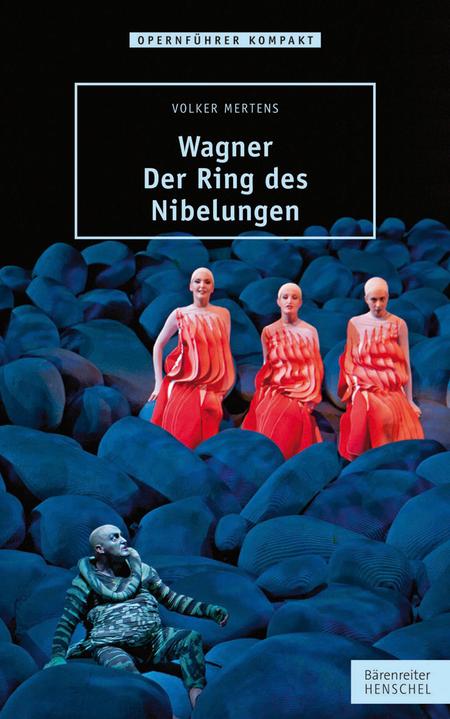 Wagner. Der Ring des Nibelungen