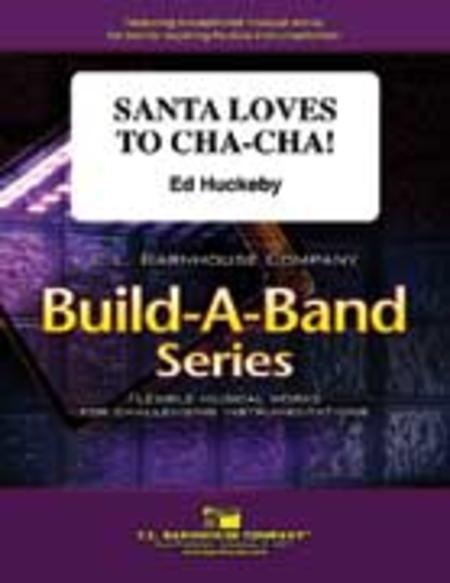 Santa Loves to Cha-Cha!