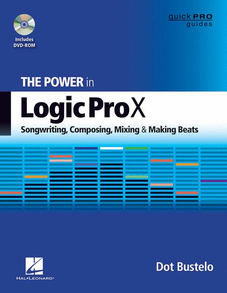 The Power in Logic Pro X