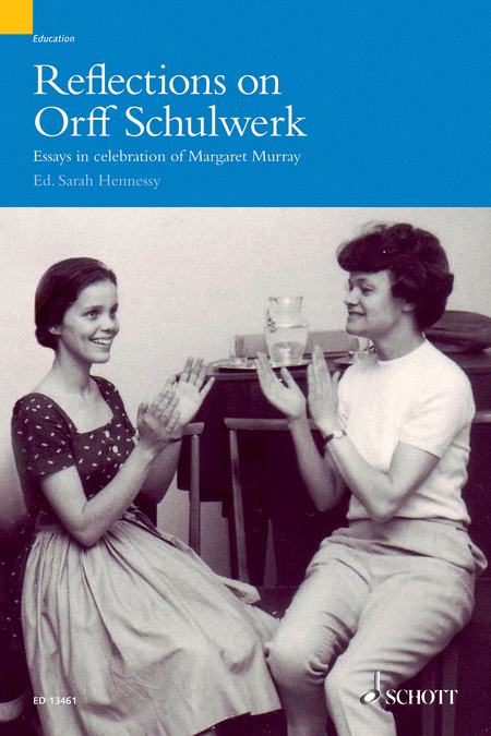 Reflections on Orff-Schulwerk