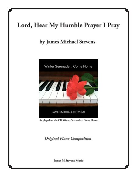 Lord, Hear My Humble Prayer