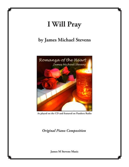 I Will Pray