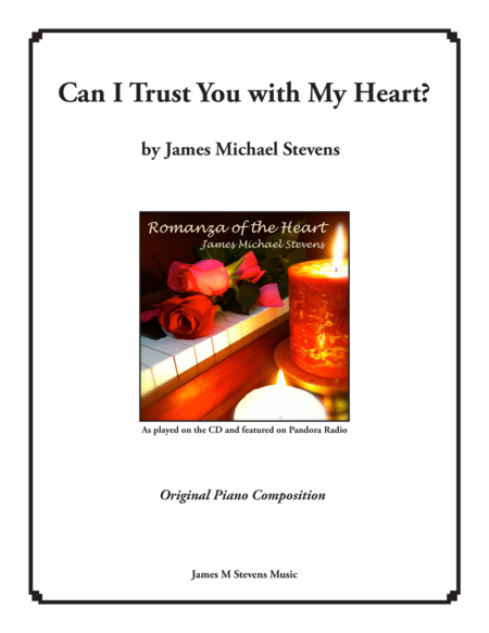 Can I Trust You With My Heart?