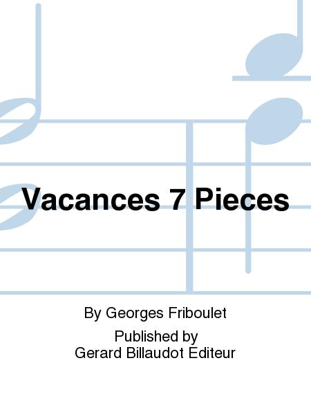 Vacances 7 Pieces